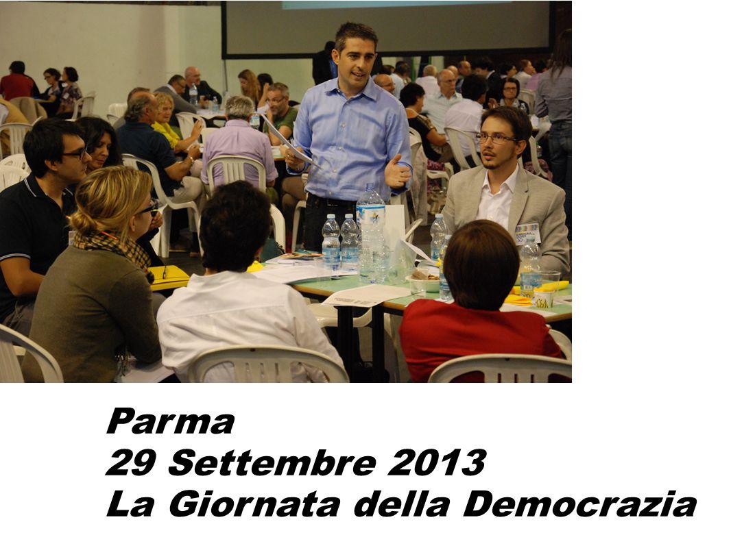 Parma 29 Settembre 2013 La Giornata della Democrazia