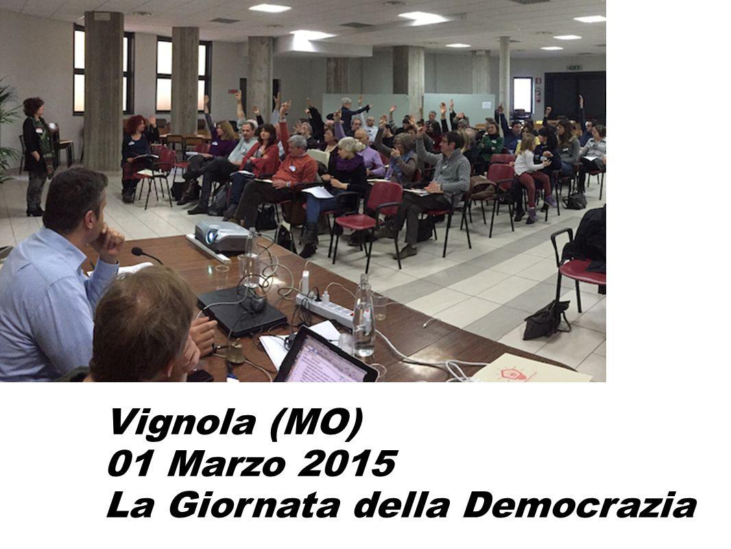 Vignola (MO) 01 Marzo 2015 La Giornata della Democrazia