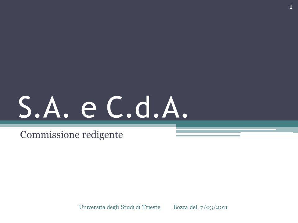 S.A. e C.d.A. Commissione redigente 1 Bozza del 7/03/2011Università degli Studi di Trieste