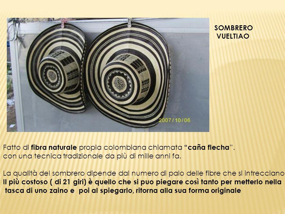 """SOMBRERO VUELTIAO Fatto di fibra naturale propia colombiana chiamata """"caña flecha """". con una tecnica tradizionale da più di mille anni fa. La qualità"""