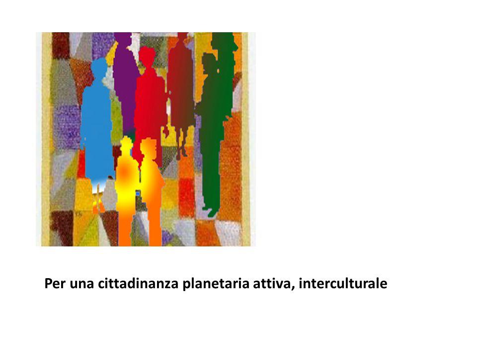 Per una cittadinanza planetaria attiva, interculturale