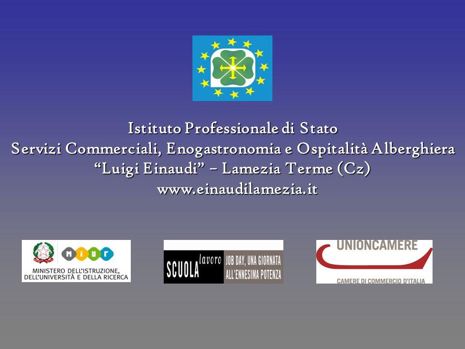 """Istituto Professionale di Stato Servizi Commerciali, Enogastronomia e Ospitalità Alberghiera """"Luigi Einaudi"""" – Lamezia Terme (Cz) www.einaudilamezia.i"""