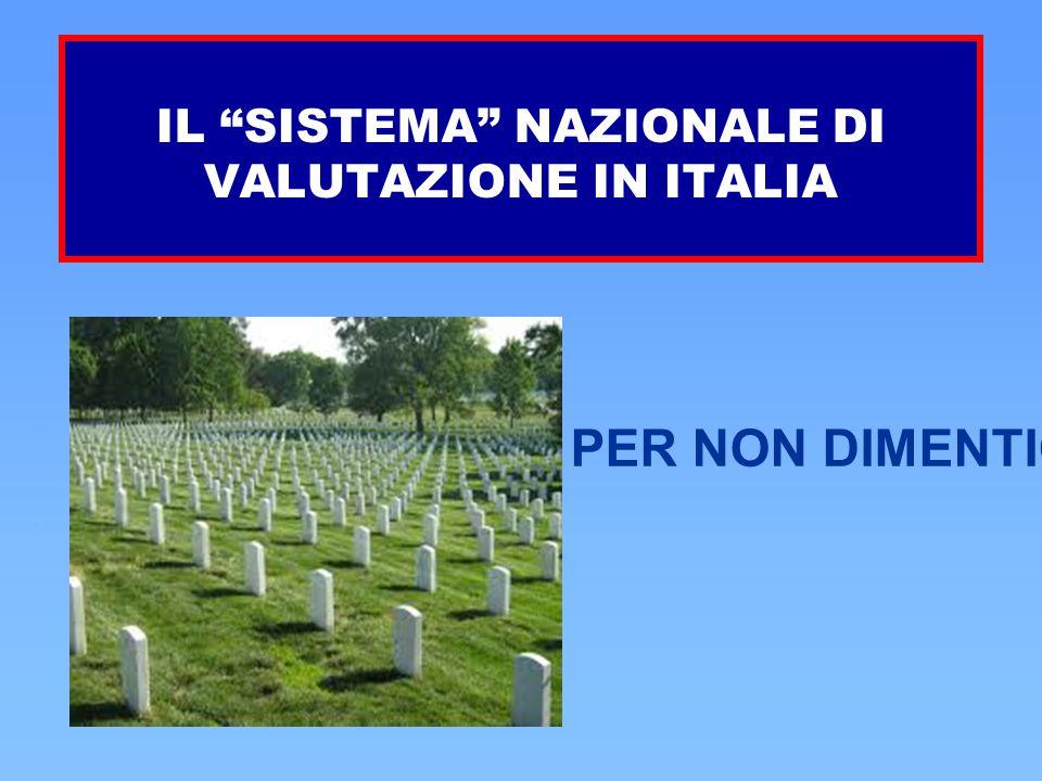 """IL """"SISTEMA"""" NAZIONALE DI VALUTAZIONE IN ITALIA PER NON DIMENTICARE"""