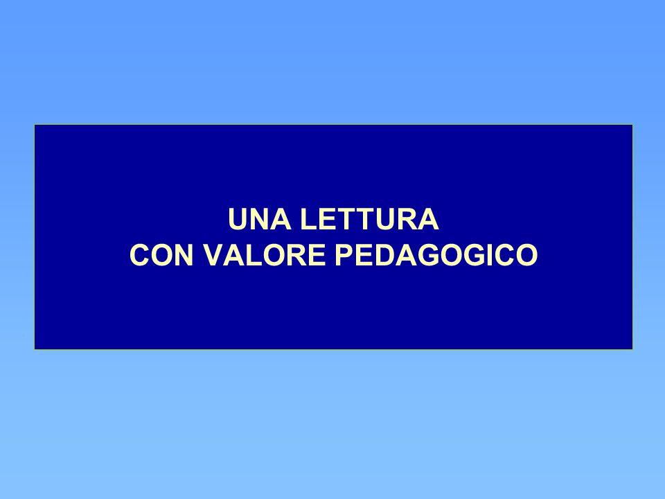 UNA LETTURA CON VALORE PEDAGOGICO