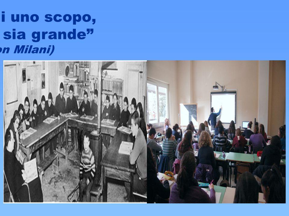"""""""Proponi uno scopo, ma che sia grande"""" (Don Milani)"""