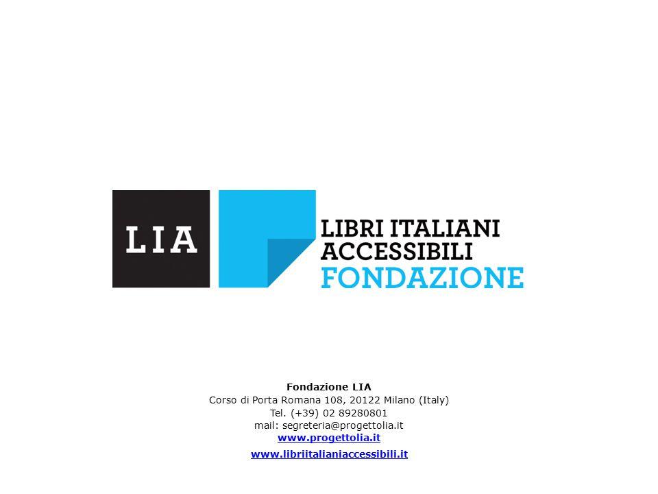 Fondazione LIA Corso di Porta Romana 108, 20122 Milano (Italy) Tel.