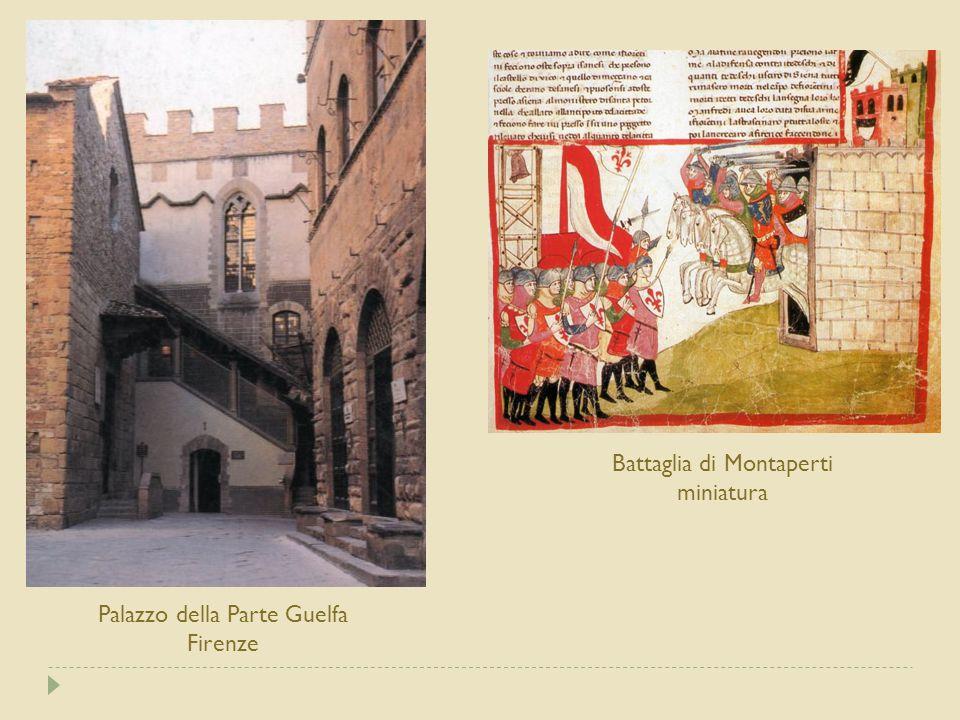 Palazzo della Parte Guelfa Firenze Battaglia di Montaperti miniatura