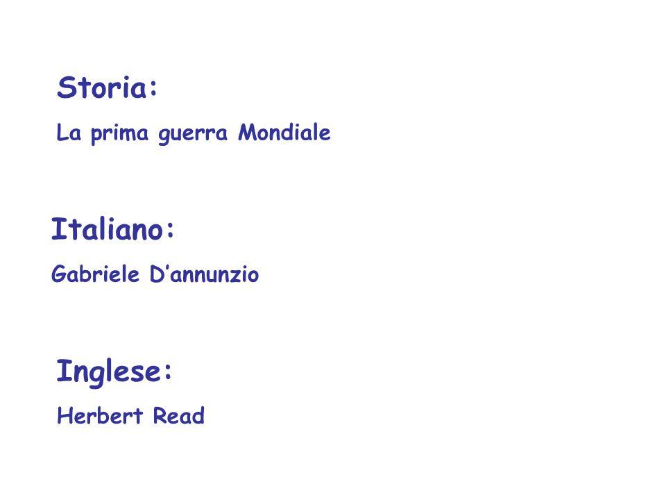 Inglese: Herbert Read Italiano: Gabriele D'annunzio Storia: La prima guerra Mondiale