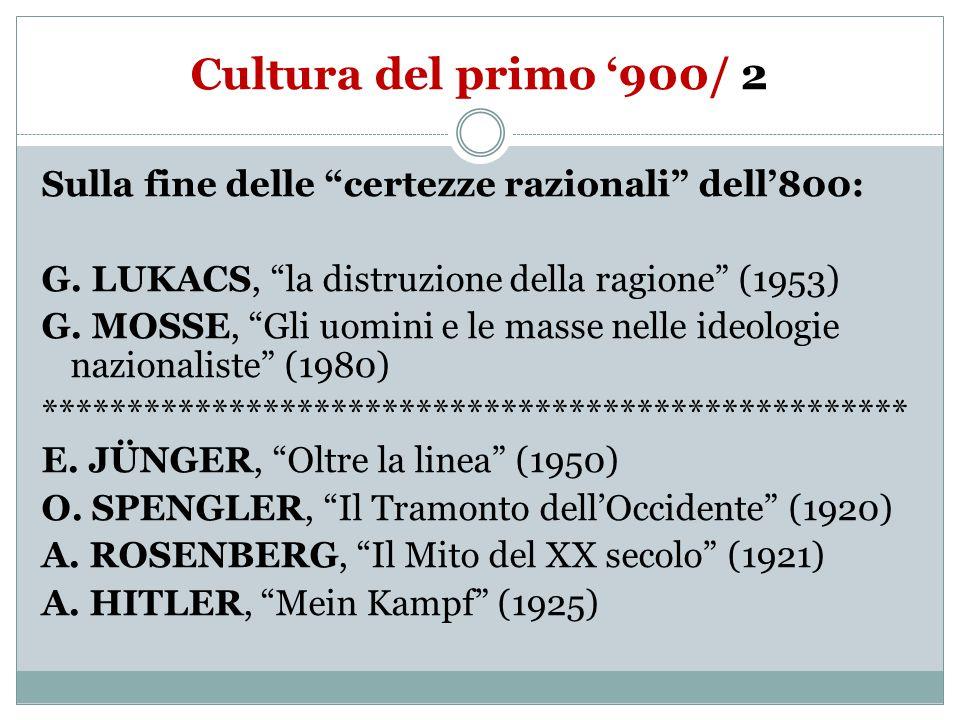 Cultura del primo '900/ 2 Sulla fine delle certezze razionali dell'800: G.