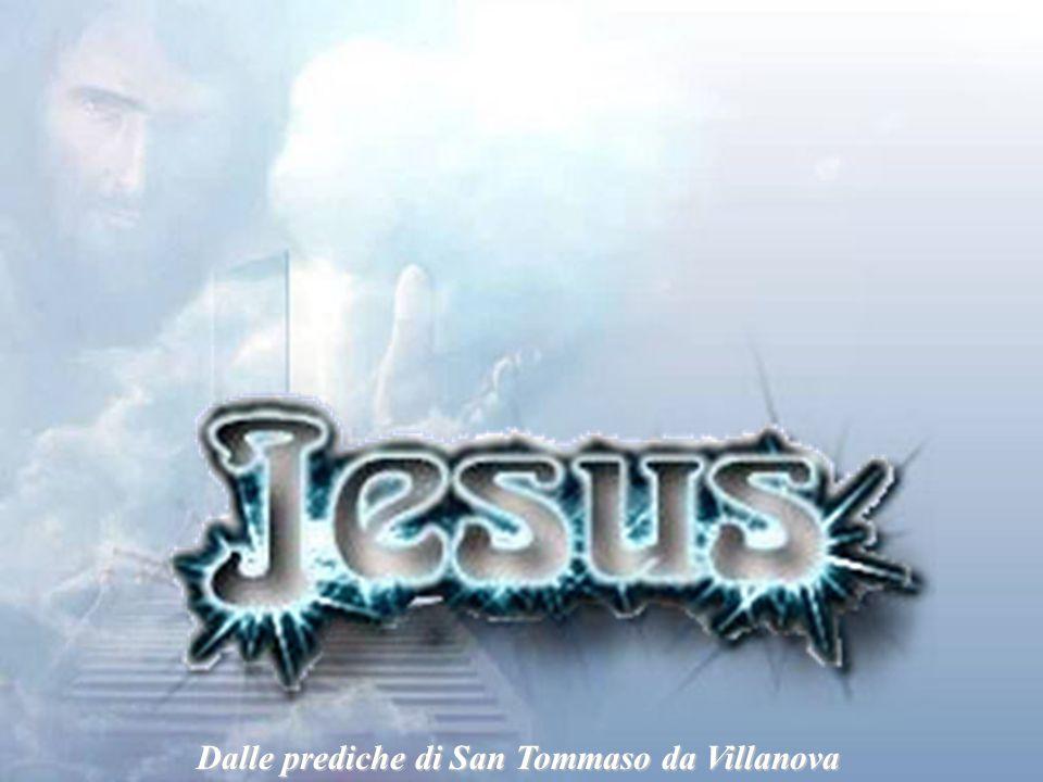 Dalle prediche di San Tommaso da Villanova