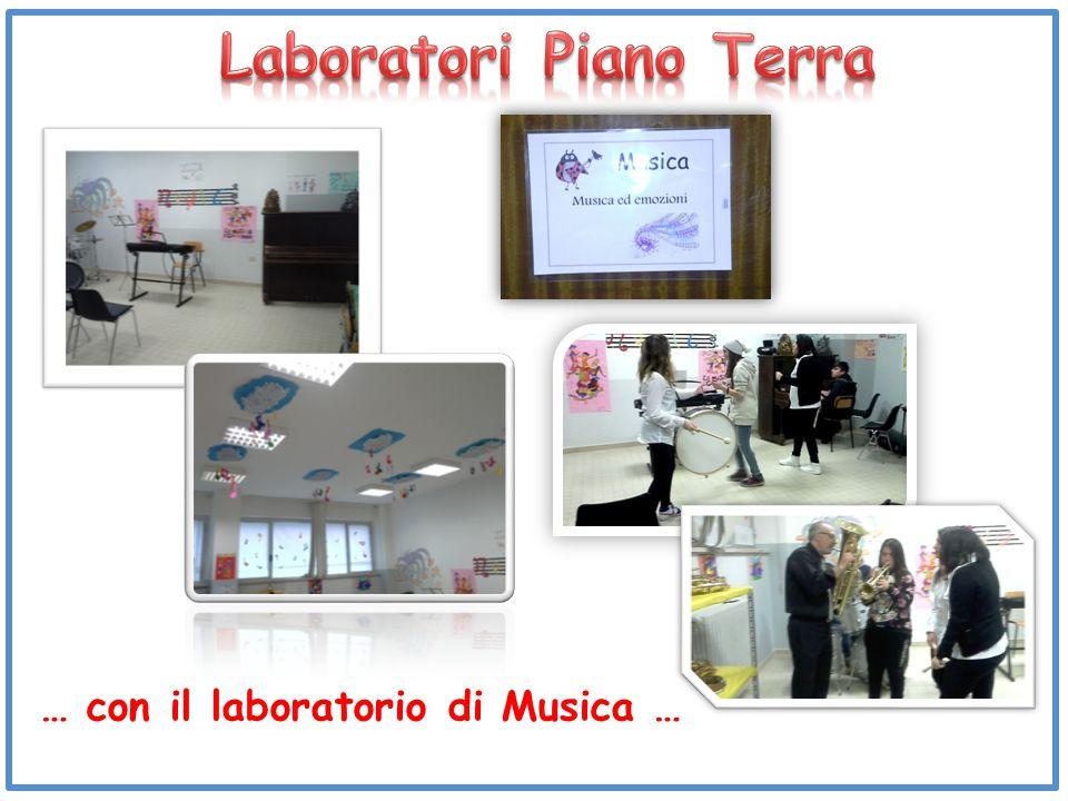 … con il laboratorio di Musica …
