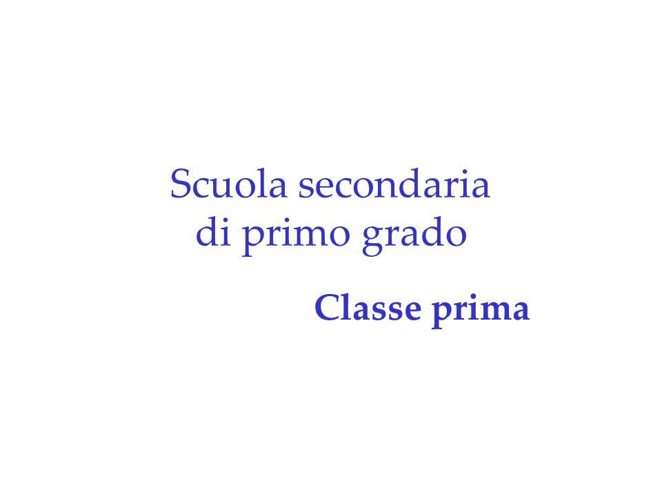 Scuola secondaria di primo grado Classe prima