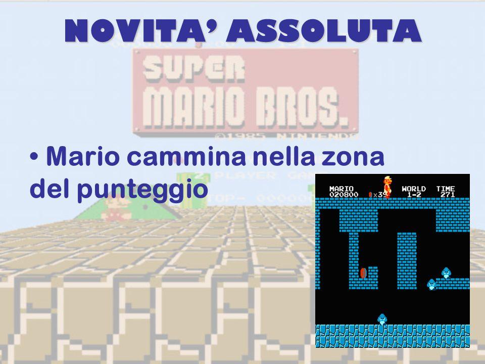 NOVITA' ASSOLUTA Mario cammina nella zona del punteggio