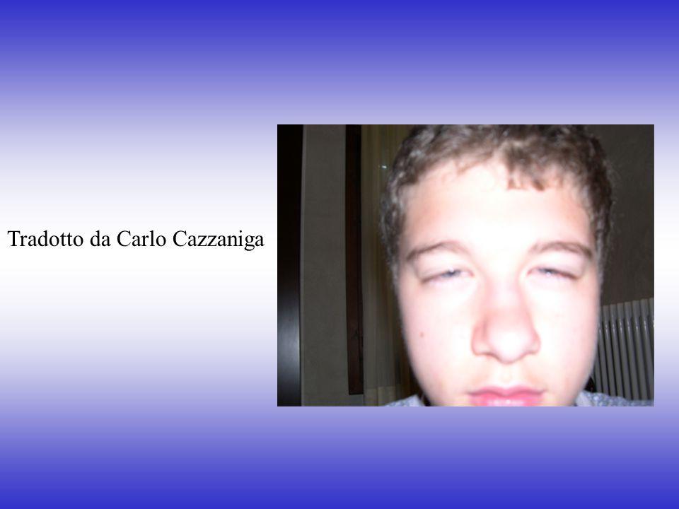 Tradotto da Carlo Cazzaniga