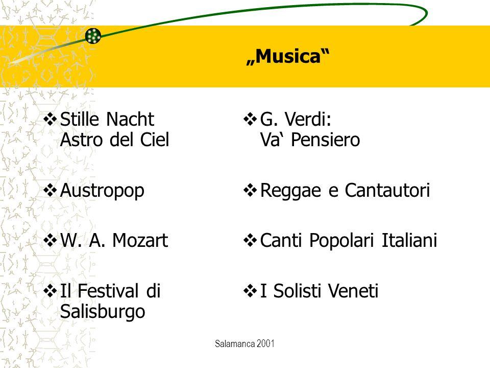 "Salamanca 2001  G. Verdi: Va' Pensiero  Reggae e Cantautori  Canti Popolari Italiani  I Solisti Veneti ""Musica""  Stille Nacht Astro del Ciel  Au"