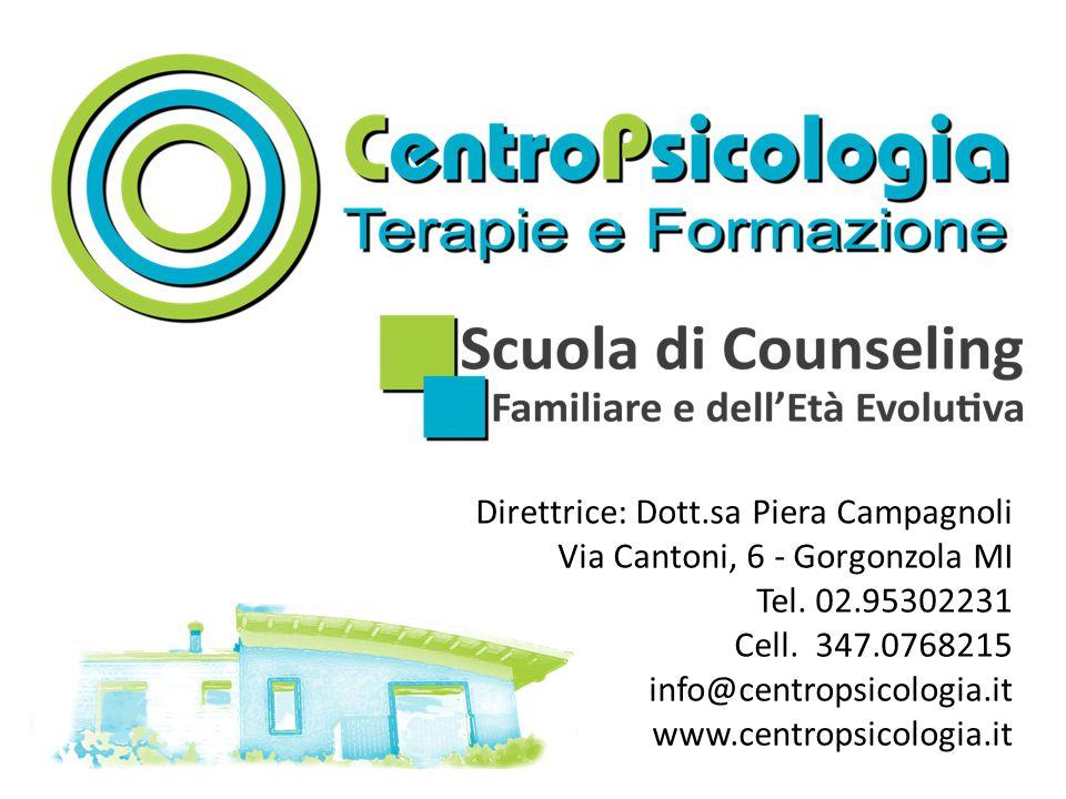Direttrice: Dott.sa Piera Campagnoli Via Cantoni, 6 - Gorgonzola MI Tel.