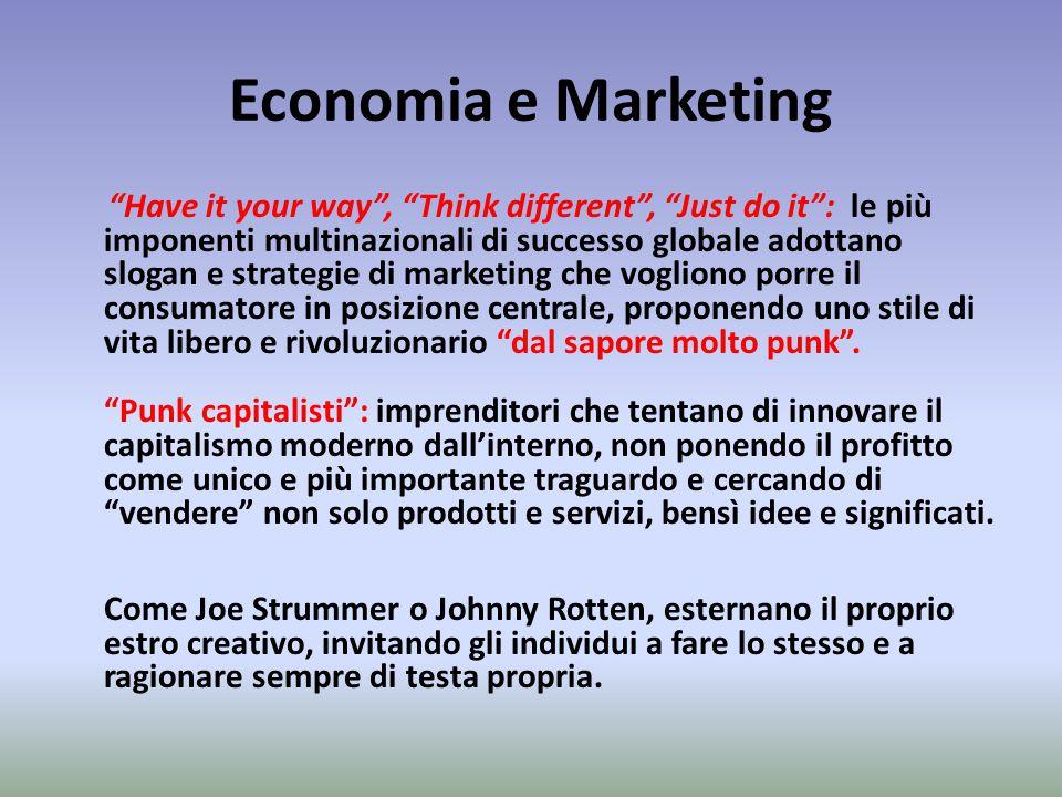 """Economia e Marketing """"Have it your way"""", """"Think different"""", """"Just do it"""": le più imponenti multinazionali di successo globale adottano slogan e strate"""