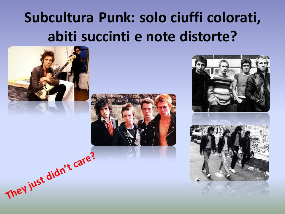Subcultura Punk: solo ciuffi colorati, abiti succinti e note distorte? They just didn't care?