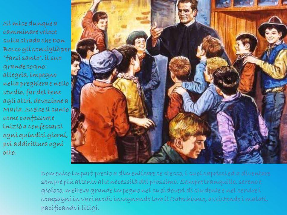 """Si mise dunque a camminare veloce sulla strada che Don Bosco gli consigliò per """"farsi santo"""", il suo grande sogno: allegria, impegno nella preghiera e"""