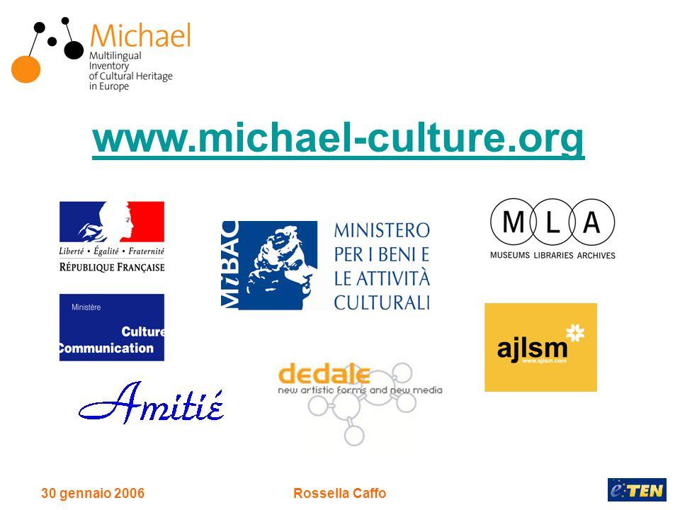 30 gennaio 2006Rossella Caffo www.michael-culture.org
