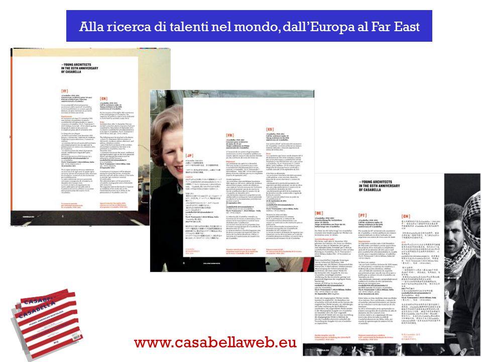 Alla ricerca di talenti nel mondo, dall'Europa al Far East www.casabellaweb.eu