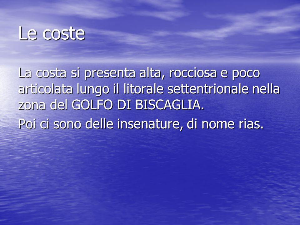 Le coste La costa si presenta alta, rocciosa e poco articolata lungo il litorale settentrionale nella zona del GOLFO DI BISCAGLIA.