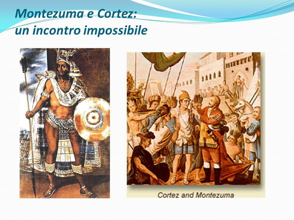 Montezuma e Cortez: un incontro impossibile