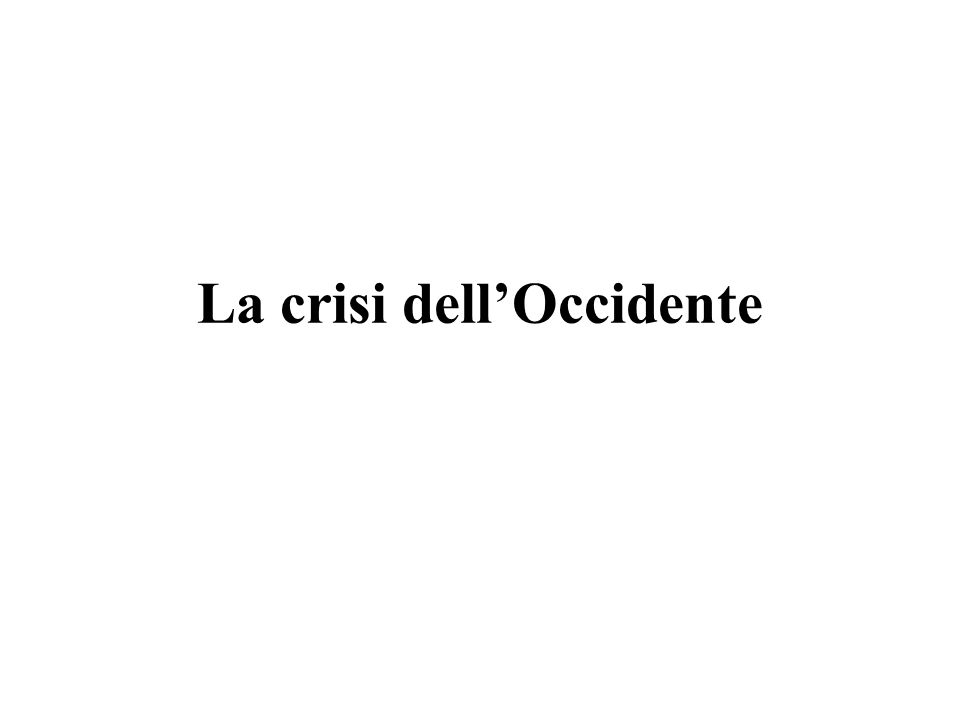 La crisi dell'Occidente