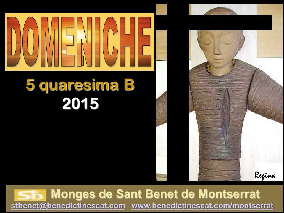 Regina I I I I 5 quaresima B 2015