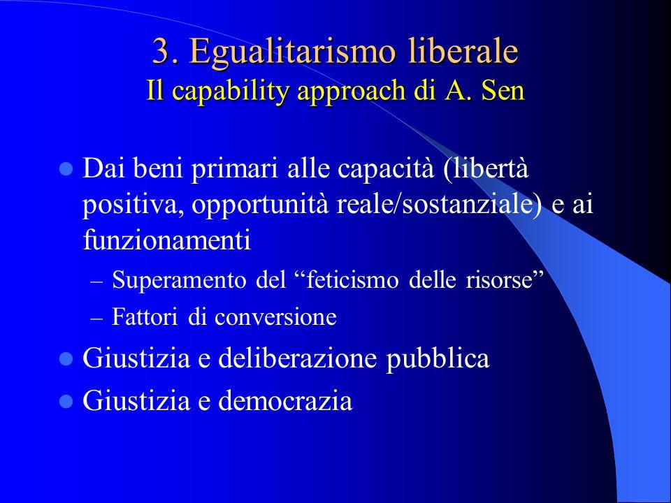 3.Egualitarismo liberale Il capability approach di A.