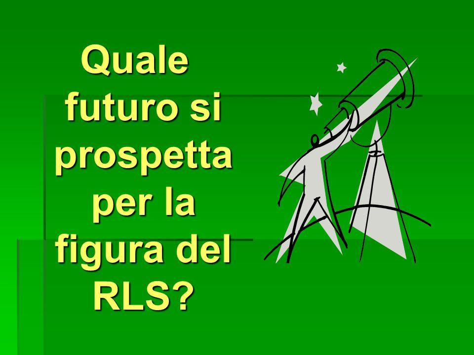 Quale futuro si prospetta per la figura del RLS?