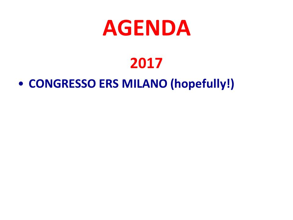 AGENDA 2017 CONGRESSO ERS MILANO (hopefully!)