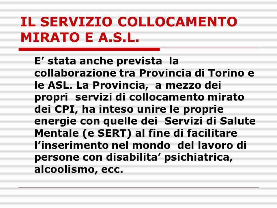IL SERVIZIO COLLOCAMENTO MIRATO E A.S.L.