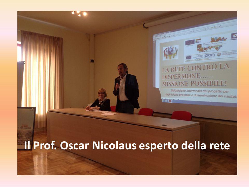 Il Prof. Oscar Nicolaus esperto della rete