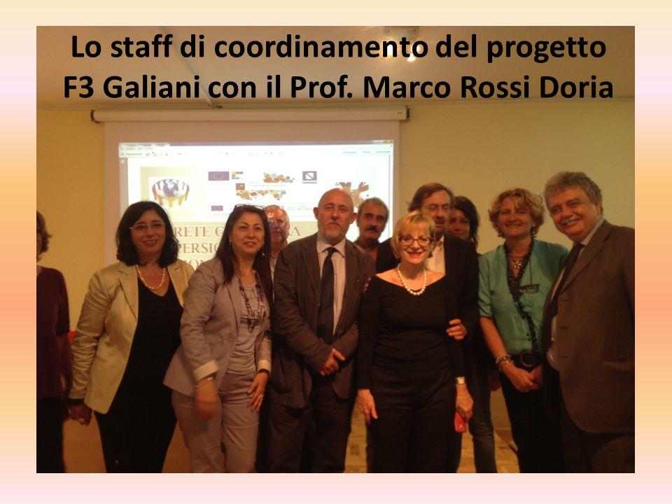 Lo staff di coordinamento del progetto F3 Galiani con il Prof. Marco Rossi Doria