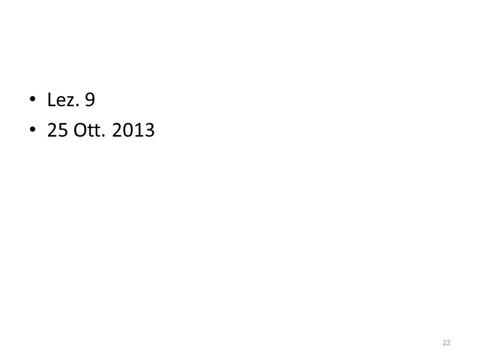 Lez. 9 25 Ott. 2013 22