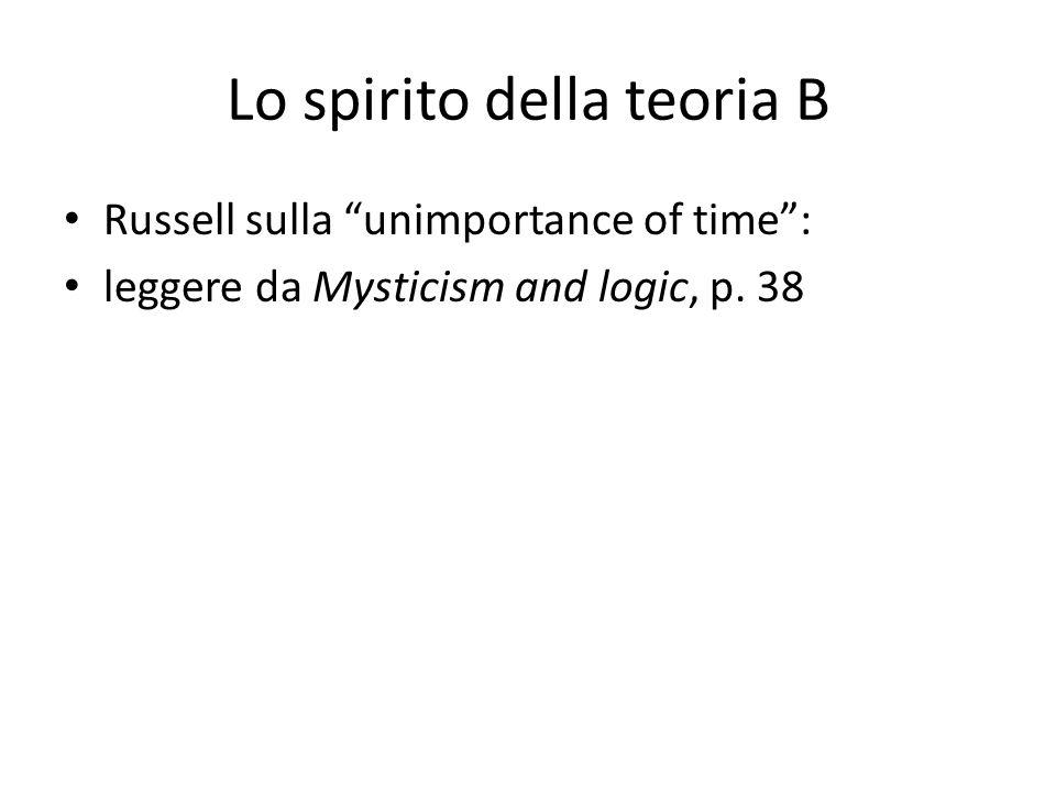 Lo spirito della teoria B Russell sulla unimportance of time : leggere da Mysticism and logic, p.