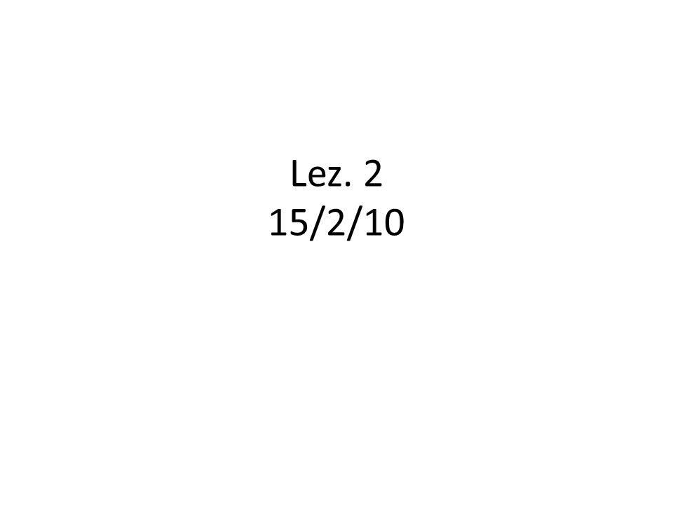Lez. 2 15/2/10