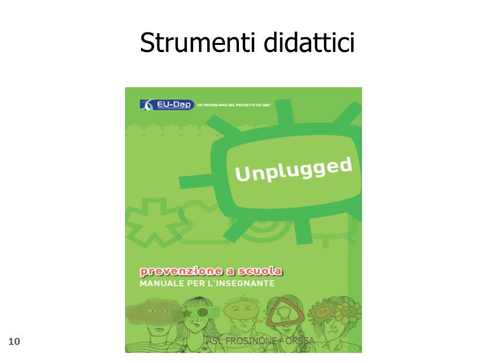 Strumenti didattici ASL FROSINONE - ORSEA 10