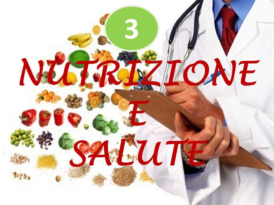 NUTRIZIONE E SALUTE 3