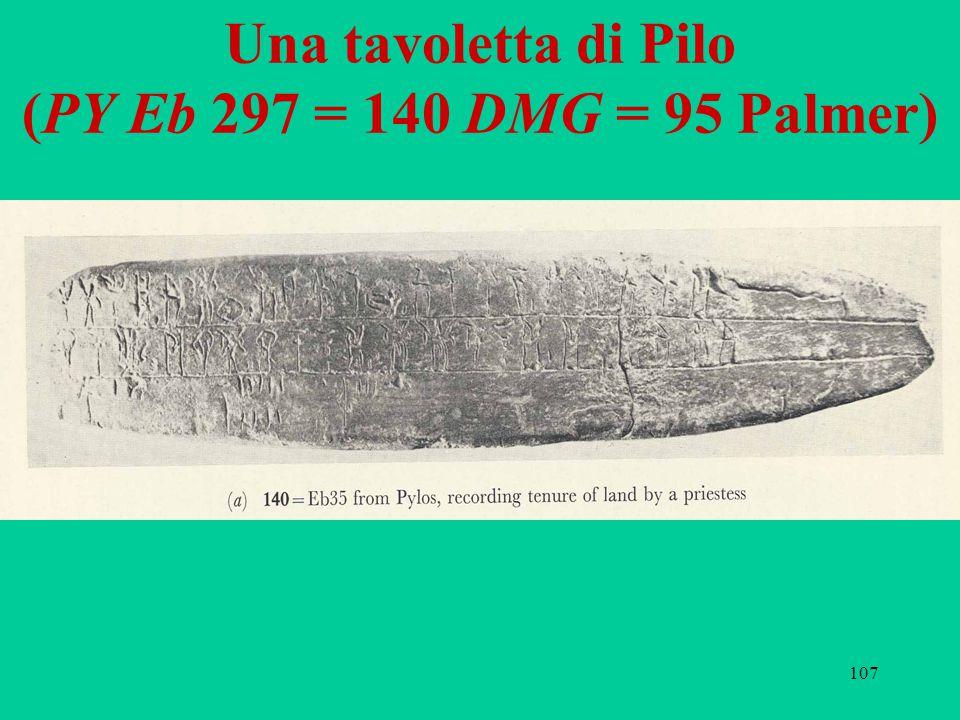107 Una tavoletta di Pilo (PY Eb 297 = 140 DMG = 95 Palmer)