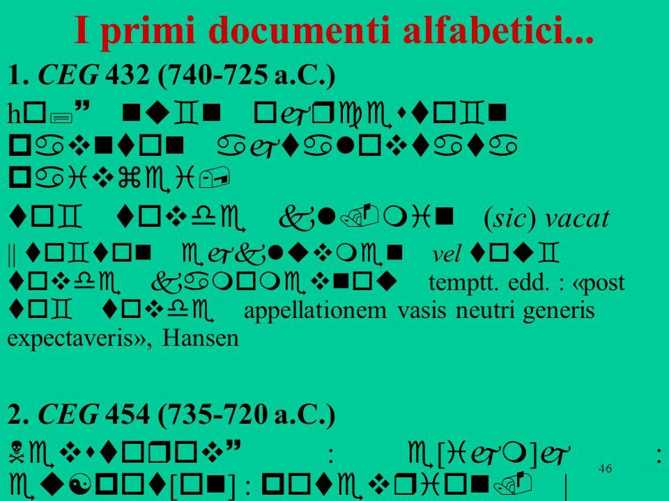 46 I primi documenti alfabetici...1.