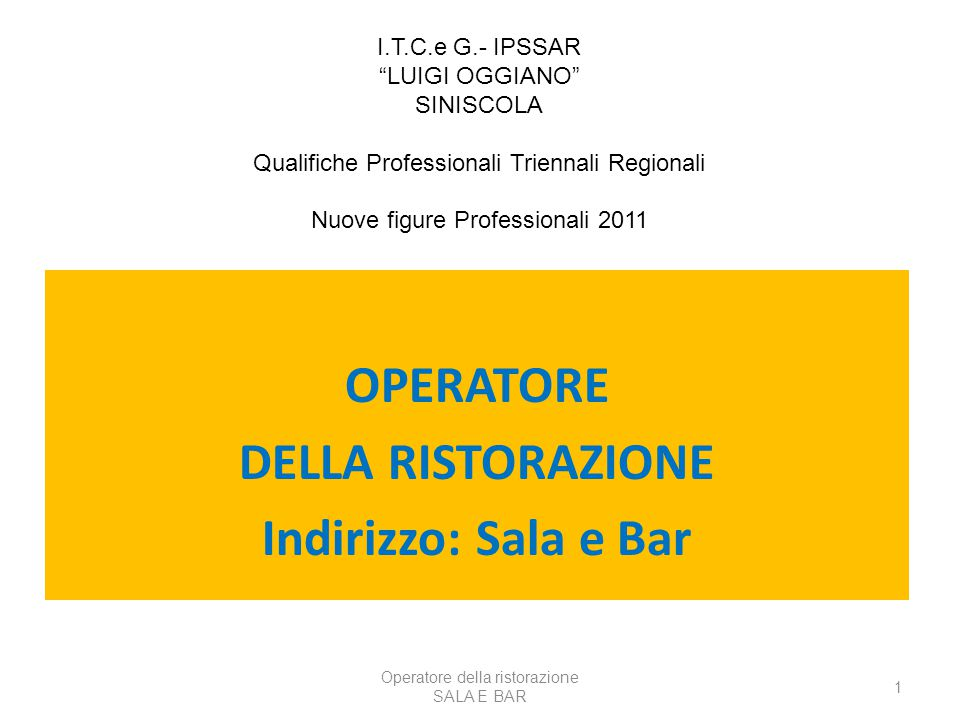 Operatore della ristorazione SALA E BAR 22 COMPETENZA 2 - specifica dell'indirizzo SALA E BAR 2.