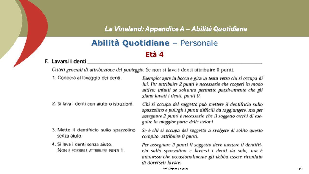 La Vineland: Appendice A – Comunicazione ComunicazioneScrittura Età 15-18≥ Prof. Stefano Federici110