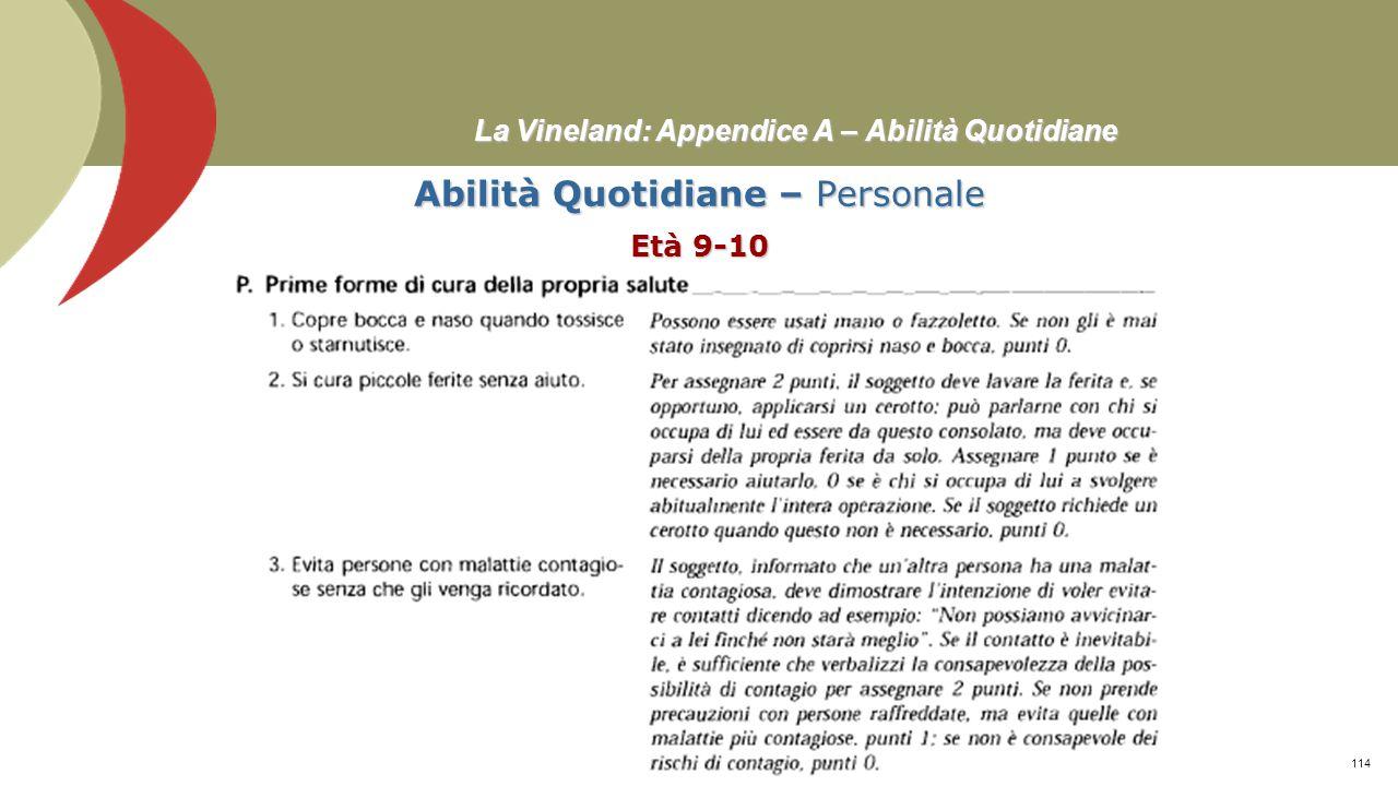 La Vineland: Appendice A – Abilità Quotidiane Abilità Quotidiane – Personale Età 8 Prof. Stefano Federici113