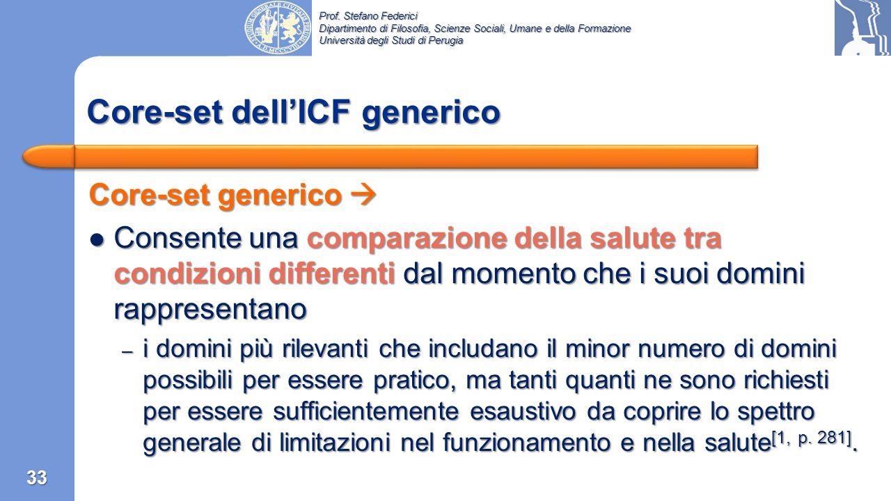 Prof. Stefano Federici Dipartimento di Filosofia, Scienze Sociali, Umane e della Formazione Università degli Studi di Perugia Core-set condizione spec