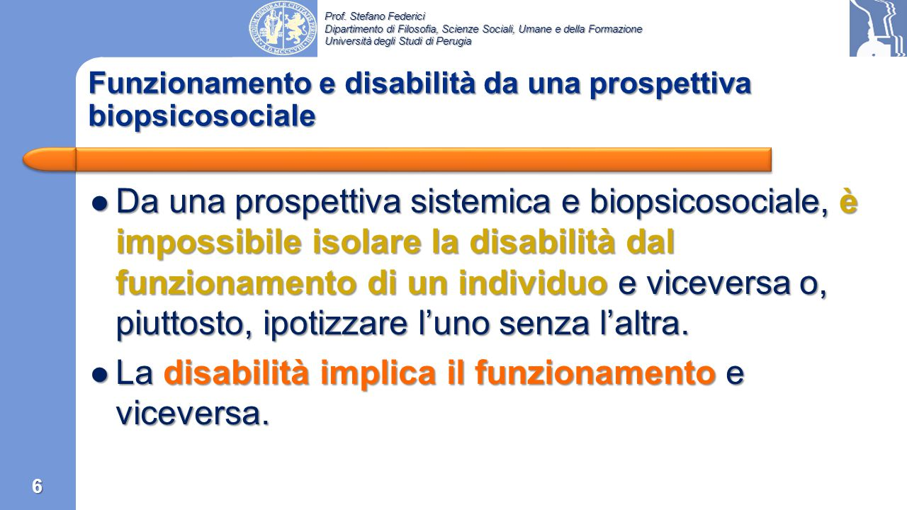 Prof. Stefano Federici Dipartimento di Filosofia, Scienze Sociali, Umane e della Formazione Università degli Studi di Perugia Engel ha fornito il prin