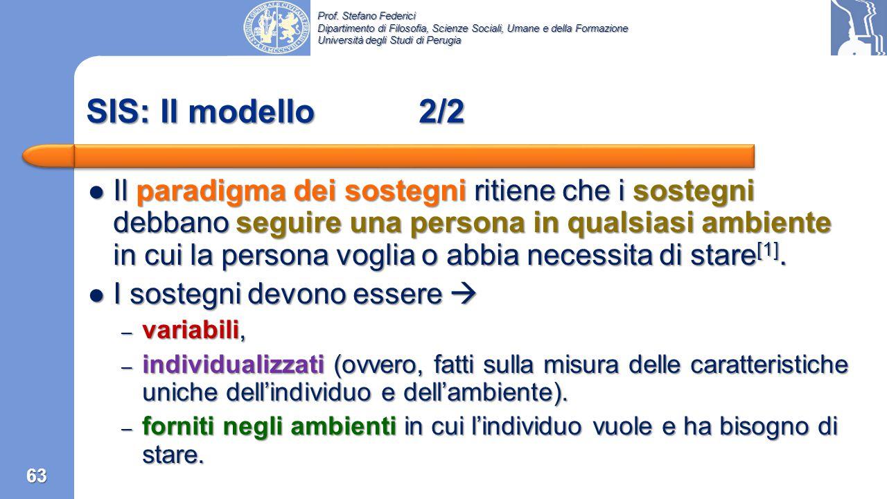 Prof. Stefano Federici Dipartimento di Filosofia, Scienze Sociali, Umane e della Formazione Università degli Studi di Perugia Modello medico L'importa