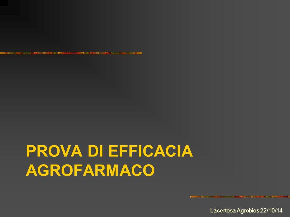 PROVA DI EFFICACIA AGROFARMACO Lacertosa Agrobios 22/10/14