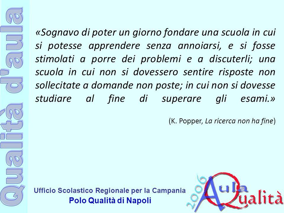 Ufficio Scolastico Regionale per la Campania Polo Qualità di Napoli Step 2.